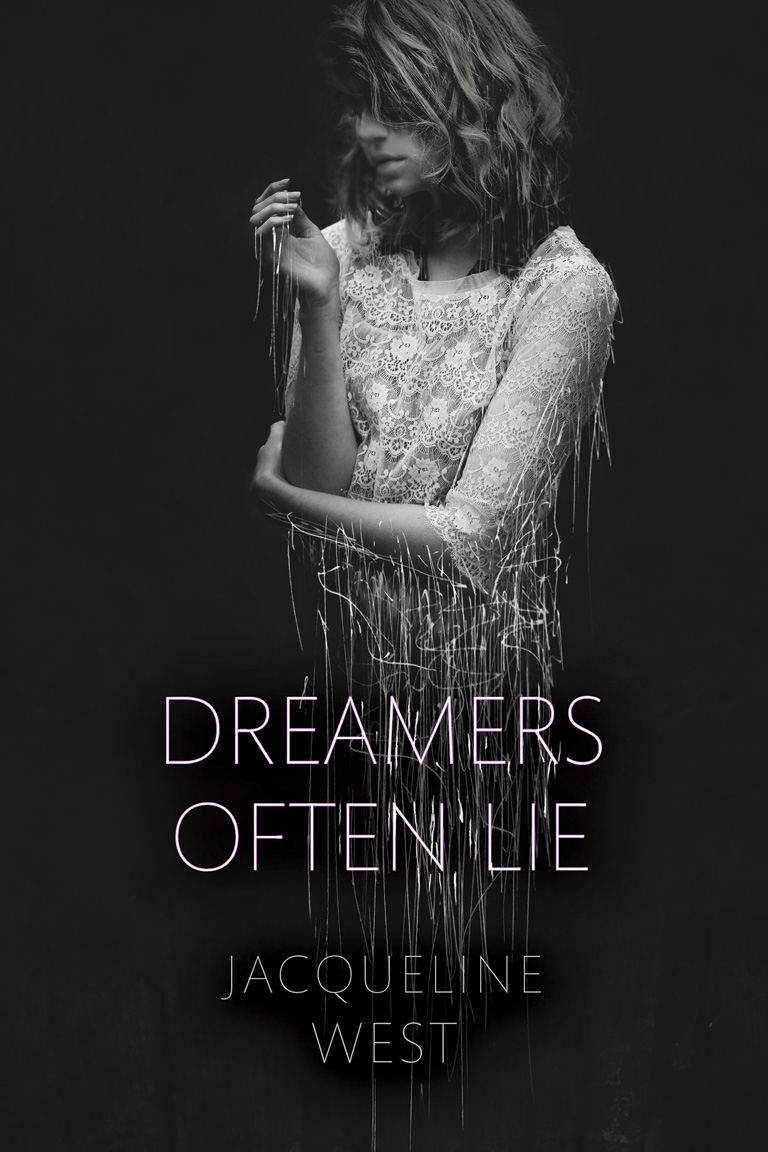 Dreamers Often Lie by Jacqueline West
