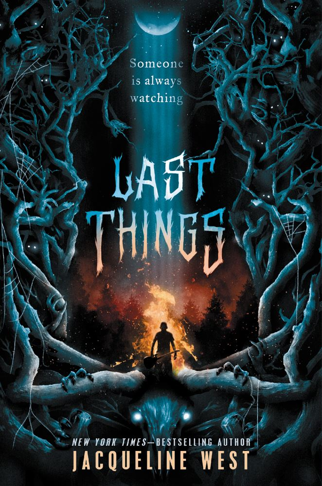 Cover of Last Things by Jacqueline West